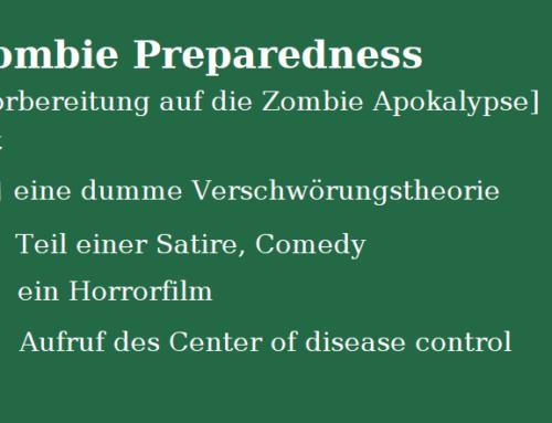 Vorbereitung auf die Zombie Apokalypse